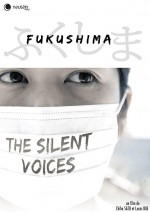 Fukushima - The Silent Voices